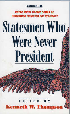 Statesmen Who Were Never President