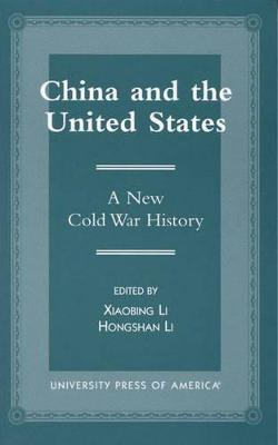 China and the United States: A New Cold War History