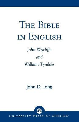 The Bible in English: John Wycliffe and William Tyndale