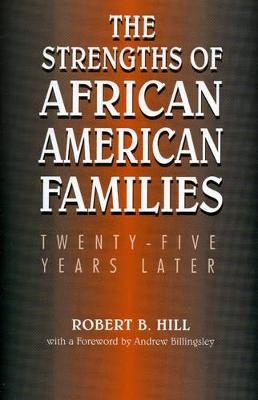 The Strengths of African American Families: Twenty-Five Years Later