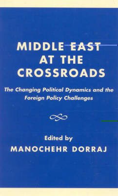 Middle East at the Crossroads: The Changing Political Dynamics and the Foreign Policy