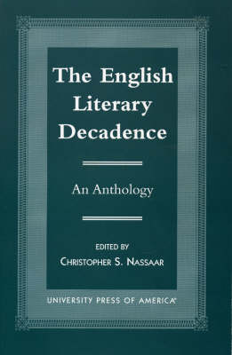 The English Literary Decadence: An Anthology
