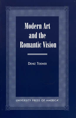Modern Art and the Romantic Vision