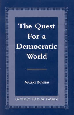 The Quest for a Democratic World