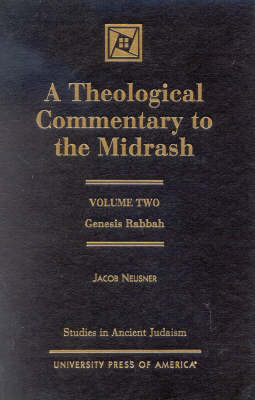 A Theological Commentary to the Midrash: Genesis Raba