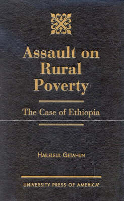 Assault on Rural Poverty: The Case of Ethiopia