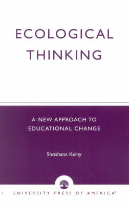 Ecological Thinking: A New Approach to Educational Change