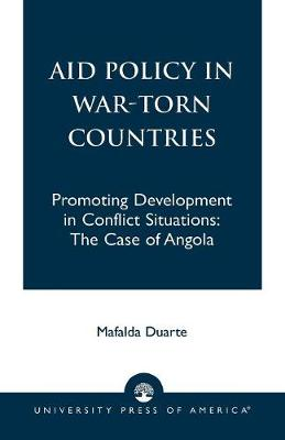 Aid Policy in War-torn Countries: Promoting Development in Conflict Situations - The Case of Angola