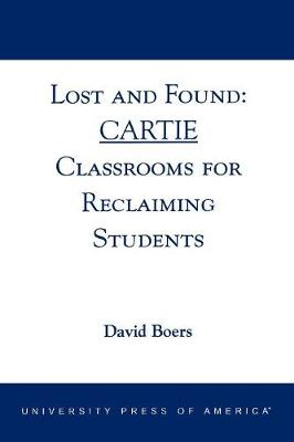 Lost and Found: Cartie Classrooms for Reclaiming Students