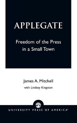 Applegate: Freedom of the Press in a Small Town