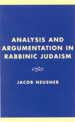 Analysis and Argumentation in Rabbinic Judaism