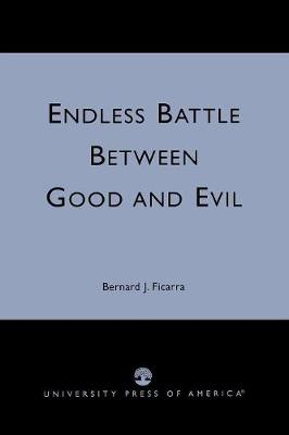 Endless Battle Between Good and Evil