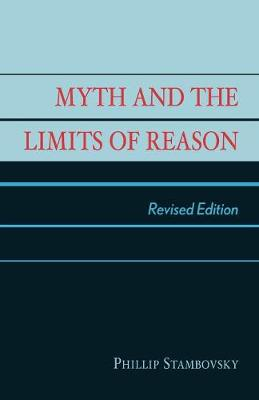 Myth and the Limits of Reason