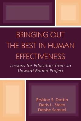 Bringing Out the Best in Human Effectiveness: Lessons for Educators From an Upward Bound Project