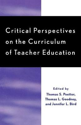 Critical Perspectives on the Curriculum of Teacher Education