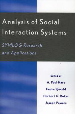 Analysis of Social Interaction Systems: SYMLOG Research and Applications
