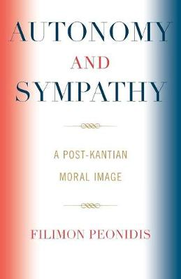 Autonomy and Sympathy: A Post-Kantian Moral Image