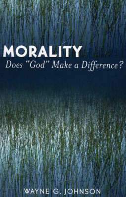Morality Does God Make a Difference?