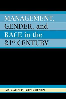 Management, Gender, and Race in the Twenty-First Century