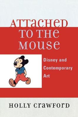 Attached to the Mouse: Disney and Contemporary Art
