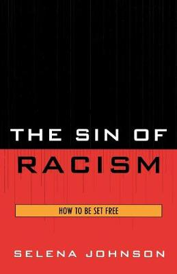 The Sin of Racism: How to be Set Free
