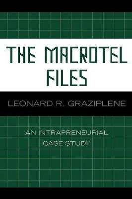 The Macrotel Files: An Intrapreneurial Case Study