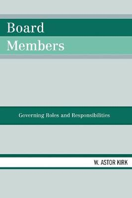 Board Members: Governing Roles and Responsibilities