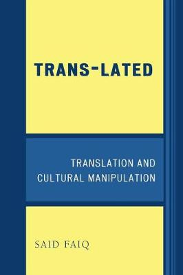 Trans-Lated: Translation and Cultural Manipulation