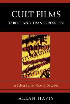 Cult Films: Taboo and Transgression