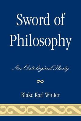 Sword of Philosophy: An Ontological Study