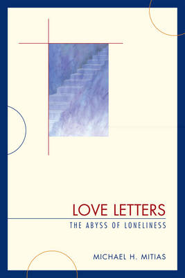 Love Letters: The Abyss of Loneliness