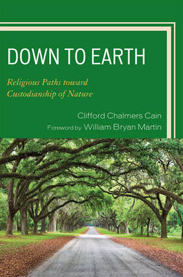 Down to Earth: Religious Paths toward Custodianship of Nature
