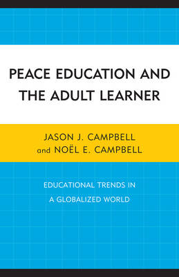 Peace Education and the Adult Learner: Educational Trends in a Globalized World