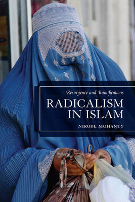 Radicalism in Islam: Resurgence and Ramifications