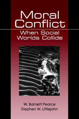 Moral Conflict: When Social Worlds Collide