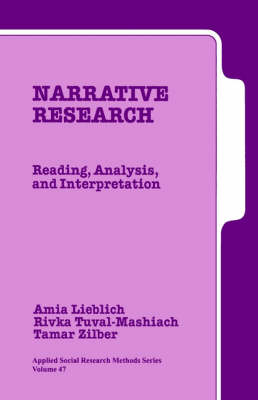 Narrative Research: Reading, Analysis, and Interpretation