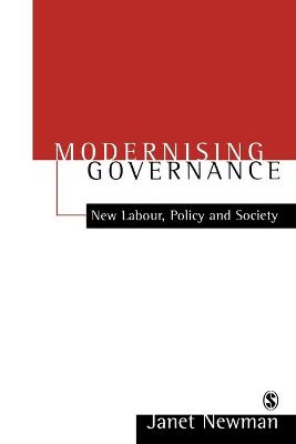 Modernizing Governance: New Labour, Policy and Society