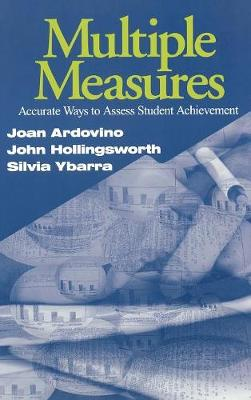 Multiple Measures: Accurate Ways to Assess Student Achievement