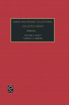 Genre and Ethnic Collections: Collected Essays