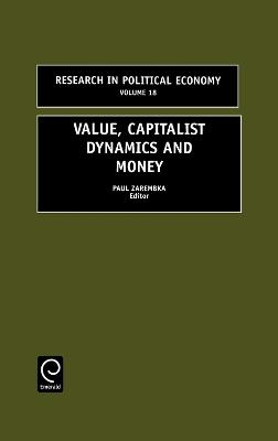 Value, Capitalist Dynamics and Money