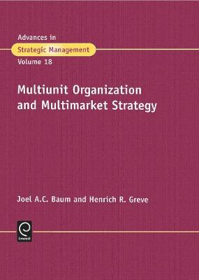 Multiunit Organization and Multimarket Strategy
