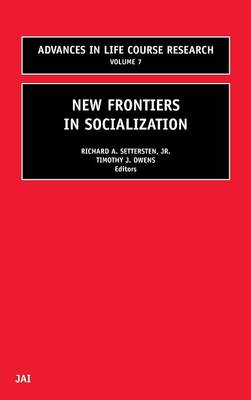 New Frontiers in Socialization: Volume 7