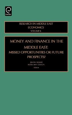 Money and Finance in the Middle East: Missed Opportunities or Future Prospects