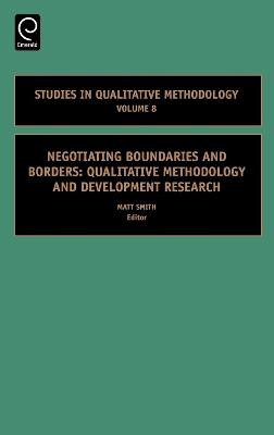 Negotiating Boundaries and Borders: Qualitative Methodology and Development Research