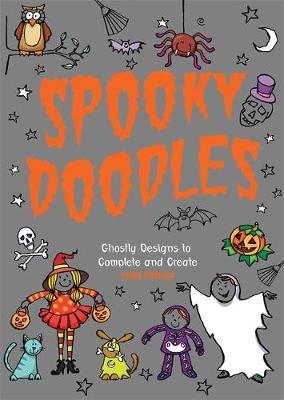 Spooky Doodles: Ghostly Designs to Complete and Create