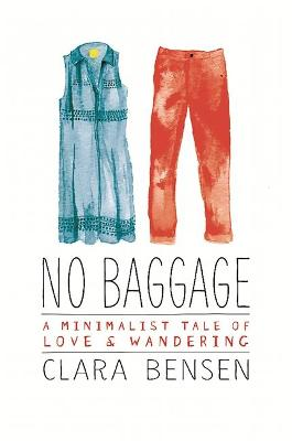 No Baggage: A Tale of Love and Wandering