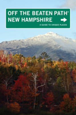 New Hampshire Off the Beaten Path