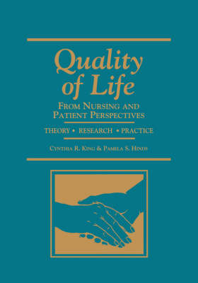 Quality of Life: Nursing and Patient Perspectives