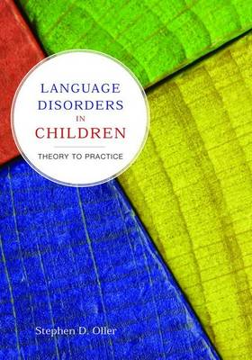 Language Disorders in Children: Theory to Practice