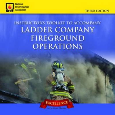 Ladder Company Fireground Operations Instructor's Toolkit CD-ROM